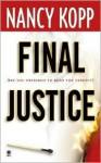 Final Justice - Nancy Kopp