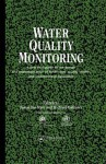 Water Quality Monitoring: A Practical Guide to the Design and Implementation of Freshwater Quality Studies and Monitoring Programmes - Jamie Bartram