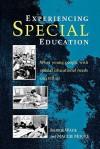 Experiencing Special Education - Barrie Wade, Maggie Moore, Winnie Wade