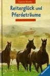 Reiterglück und Pferdeträume - Lauren Brooke, Miriam Margraf