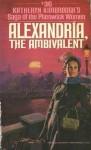 Alexandria, the Ambivalent - Katheryn Kimbrough