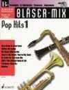 Bläser-Mix: Pop Hits. B-Instrumente (Trompete, Klarinette, Sopran-Saxophon, Tenor-Saxophon). Ausgabe mit CD. - Diverse