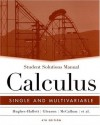Student Solutions Manual to accompany Calculus: Single and Multivariable, 4th Edition - Deborah Hughes-Hallett, Andrew M. Gleason, William G. McCallum