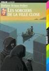 Les sorciers de la ville close - Evelyne Brisou-Pellen, Nicolas Wintz