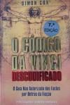 O Código Da Vinci Descodificado - Simon Cox, Maria João Freire de Andrade