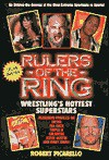 Rulers of the Ring: Wrestling's Hottest Superstars - Robert Picarello