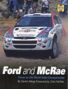 Ford and McRae: Focus on the World Rally Championship - Derick Allsop, Colin McRae