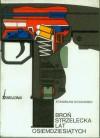 Broń strzelecka lat osiemdziesiątych - Stanisław Kochański