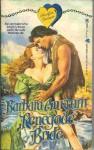 Renegade Bride - Barbara Ankrum