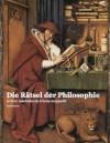 Die Rätsel der Philosophie - in ihrer Geschichte als Umriss dargestellt (Rudolf Steiner Gesamtausgabe (GA)) (German Edition) - Rudolf Steiner, van Eyck, Jan