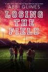 Losing the Field - Abbi Glines