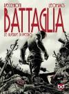Battaglia: Le guerre di Piero - Roberto Recchioni, Leomacs