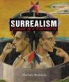 Surrealism: Genesis of Revolution - Megan McShane, Nathalia Brodskaa