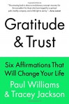 Gratitude and Trust - Paul Williams, Tracey Jackson