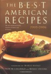 The Best American Recipes 2005-2006: The Year's Top Picks from Books, Magazines, Newspapers, and the Internet (150 Best Recipes) - Molly Stevens, Fran McCullough, Mario Batali