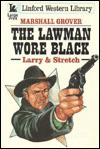 The Lawman Wore Black - Marshall Grover
