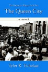 The Queen City: The Marquette Trilogy: Book Two - Tyler R. Tichelaar