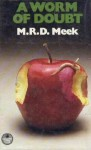 A Worm of Doubt (Lennox Kemp, Book 6) - M.R.D. Meek