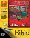 Visual Basic.Net Bible [With CDROM] - Bill Evjen, Jason Beres