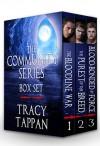 The Community Series Box Set: Books 1-3 - Tracy Tappan