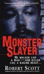 Monster Slayer - Robert Scott