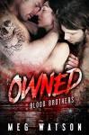 Owned: A Mafia Menage Romance - Meg Watson