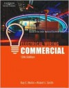 Electrical Wiring Commercial: Based on the 2008 National Electrical Code [With Plans] - Ray C Mullin, Robert L. Smith