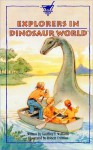 Explorers in Dinosaur World - Geoff Williams