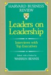 Leaders on Leadership: Interviews with Top Executives - Warren G. Bennis