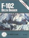 F-102 Delta Dagger. - Bert Kinzey