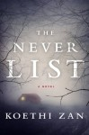 The Never List: Free First Chapter - Koethi Zan