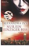 Nur ein einziger Biss: Guardians of Eternity 3 - Roman (German Edition) - Alexandra Ivy, Kim Kerry
