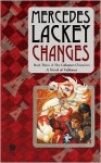 Changes: Volume Three of the Collegium Chronicles (A Valdemar Novel) - Mercedes Lackey