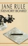 Memory Board - Jane Rule