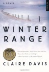 Winter Range: A Novel - Claire Davis