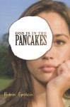 God is in the Pancakes - Robin Epstein