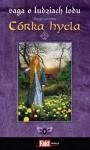 Córka hycla (Saga o Ludziach Lodu, #8) - Margit Sandemo, Iwona Zimnicka