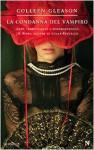 La condanna del vampiro - Colleen Gleason