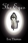 The Eyes - Eve Thomas