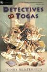 Detectives in Togas - Henry Winterfeld, Richard Winston, Clara Winston, Charlotte Kleinert