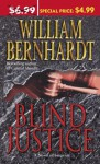 Blind Justice - Attorney Ben Kinkaid Mysteries - William Bernhardt