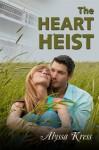 The Heart Heist - Alyssa Kress