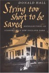 String Too Short to Be Saved (Nonpareil Books, No. 5) - Donald Hall