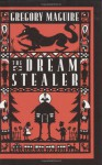 The Dream Stealer - Gregory Maguire, Diana Bryan