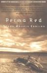 Perma Red - Debra Magpie Earling