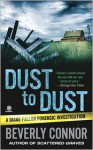 Dust to Dust - Beverly Connor
