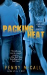 Packing Heat - Penny McCall