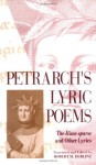 "Petrarch's Lyric Poems: The ""Rime Sparse"" and Other Lyrics - Francesco Petrarca, Robert M. Durling"