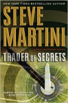 Trader Of Secrets - Steve Martini