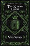 The Eighth Court - Mike Shevdon